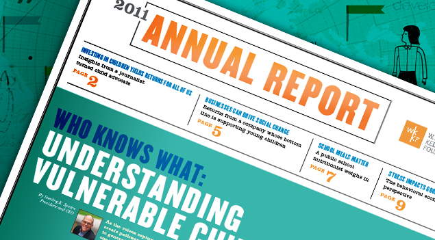 Mockup of the headline from the WKKF Annual Report from 2011