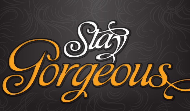 Graphic reads Stay Gorgeous in cursive text